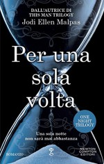 Per una sola volta (One Night Trilogy Vol. 1) (Italian Edition) - Jodi Ellen Malpas