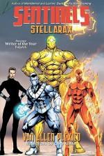 Sentinels: Stellarax - Van Allen Plexico, Chris Kohler