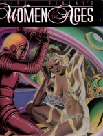 Virgil Finlay's Women of the Ages - Virgil Finlay, Lail Finlay Hernandez, Gerry De La Ree