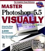 Master Photoshop 5. 5 Visually - Ken Milburn