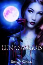 Luna Sanguis - Simon Okill