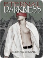 Eternal Darkness - Rob Knight, Sean Michael, Sara Bell, Angel