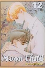 Moon Child Vol. 12 - Reiko Shimizu