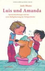 Spinnenkackesuppe Und Der Erste Halbgeburtstag Der Weltgeschichte - Judy Blume, Brigitte Jakobeit, Karsten Teich