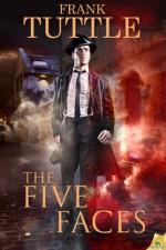 The Five Faces - Frank Tuttle