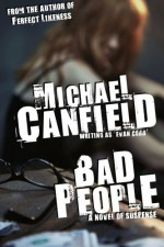 Bad People - Michael Canfield
