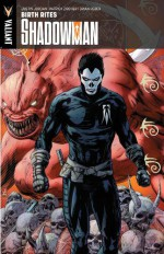 Shadowman, Volume 1: Birth Rites - Justin Jordan, Patrick Zircher
