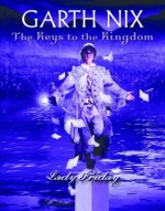 Lady Friday - Garth Nix