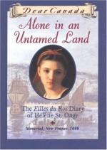 Alone in an Untamed Land: The Filles Du Roi Diary of Helene St. Onge - Maxine Trottier