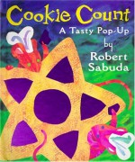 Cookie Count: A Tasty Pop-up - Robert Sabuda