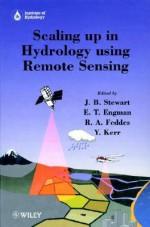 Scaling Up In Hydrology Using Remote Sensing - J.B. Stewart, E.T. Engman, R.A. Feddes, Y. Kerr