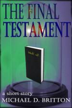 The Final Testament - Michael D. Britton