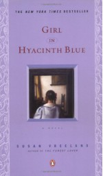 Girl in Hyacinth Blue by Vreeland, Susan unknown edition [Paperback(2000)] - Susan Vreeland