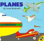 Planes - Anne F. Rockwell