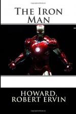 The Iron Man - Howard, Robert Ervin