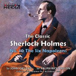 The Six Napoleons - Sir Arthur Conan Doyle, Sir John Gielgud, Sir Ralph Richardson, Divine Art Ltd