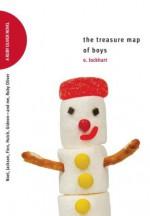 The Treasure Map of Boys: Noel, Jackson, Finn, Hutch, Gideon—and me, Ruby Oliver - E. Lockhart