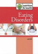 Eating Disorders - Kevin Hillstrom