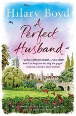 A Perfect Husband - Hilary Boyd