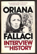 Interview With History - Oriana Fallaci