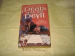 Deals With the Devil - Loren D. Estleman, Mike Resnick, Jack C. Haldeman II, Michelle Sagara West, Jane Yolen, Terry McGarry, Dean Wesley Smith, Jody Lynn Nye, Jack Dann, David Gerrold, Laura Resnick, Lawrence Watt-Evans, Kristine Kathryn Rusch, Esther M. Friesner, Anthony R. Lewis, Jack Nime