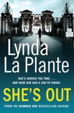 She's Out - Lynda La Plante