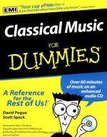 Classical Music For Dummies (For Dummies (Lifestyles Paperback)) - David Pogue, Scott Speck