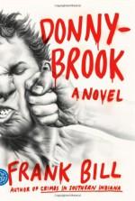 Donnybrook - Frank Bill