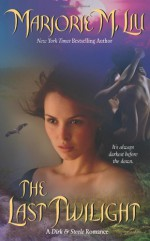 The Last Twilight - Marjorie M. Liu