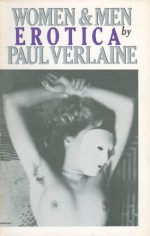 Women/Men - Paul Verlaine, Philip Shirley