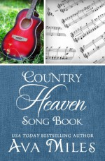 Country Heaven Song Book - Ava Miles