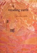 Treading Earth - Jennifer Mills