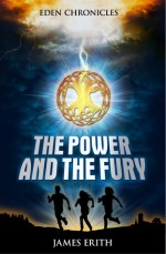 The Power and The Fury - James Erith