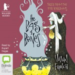 The Bag of Bones - Vivian French, Rupert Degas, Bolinda Publishing Pty Ltd