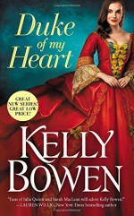 Duke of My Heart (A Season for Scandal) - Kelly Bowen