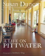 A Life on Pittwater - Susan Duncan, Anthony Ong