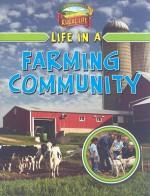Life in a Farming Community - Lizann Flatt