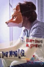 Dear Mona Lisa... - Al Stewart, Claire Davis