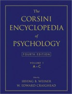 The Corsini Encyclopedia of Psychology, Volume 1: A-C - Irving B. Weiner, W. Edward Craighead