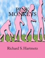 Pink Monkeys - Richard S. Hartmetz