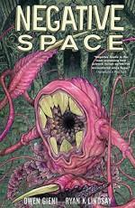 Negative Space - Ryan K Lindsay, Owen Gieni