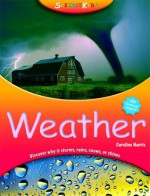 Science Kids:Weather - Caroline Harris