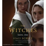 The Witches: Salem, 1692 - Hachette Audio, Stacy Schiff, Eliza Foss