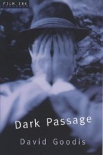 Dark Passage - David Goodis
