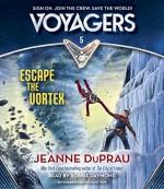 Voyagers: Escape the Vortex (Book 5) - Jeanne DuPrau, Robbie Daymond