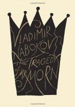 The Tragedy of Mister Morn - Vladimir Nabokov, Thomas Karshan, Anastasia Tolstoy