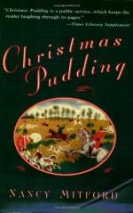 Christmas Pudding - Nancy Mitford