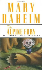 The Alpine Fury - Mary Daheim
