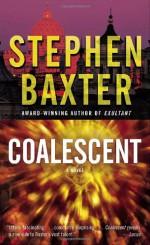 Coalescent - Stephen Baxter