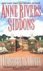 Heartbreak Hotel - Anne Rivers Siddons